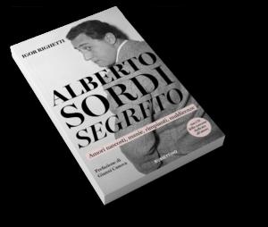 Alberto Sordi Segreto - Il libro di Igor Righetti